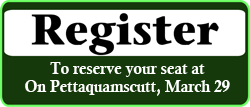 Link to registration for March 29, 2020 On Pettaquamscutt